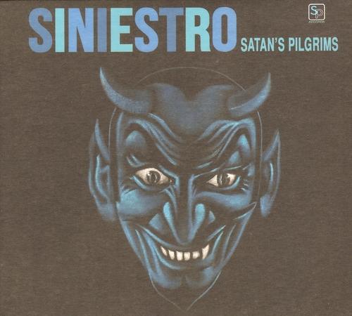 Satan's Pilgrims - Siniestro (2017)