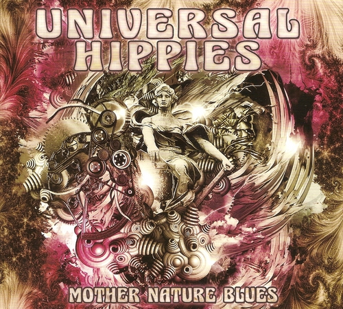 Universal Hippies - Mother Nature Blues (2017)