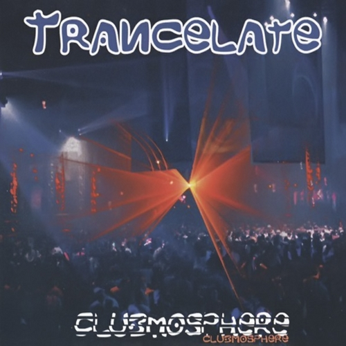 Trancelate - Clubmosphere 1996 MP3 320kbps CBR and FLAC Lossless Download Free